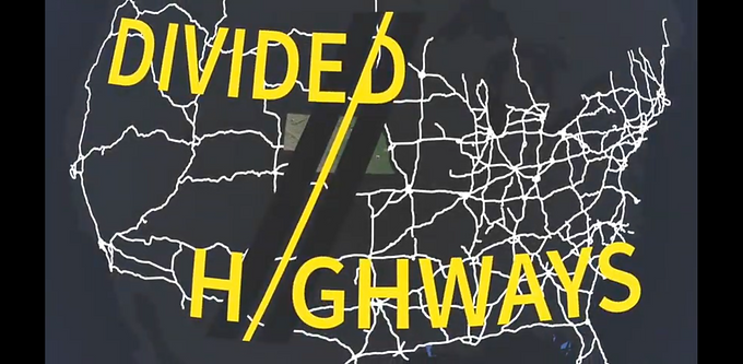 Divided Highways: A Message To Unify The Nation