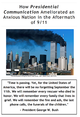 How Presidential Communication Ameliorated an Anxious Nation in the Aftermath of 9/11
