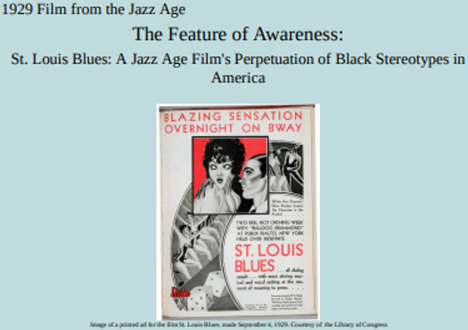 The Feature of Awareness: St. Louis Blues - A Jazz Age Film's Perpetuation of Black Stereotypes in America