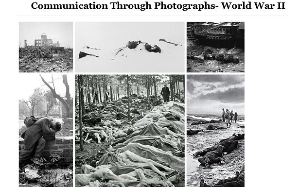 """""""Communication Through Photographs- World War II"""""""