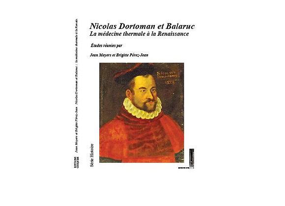 Nicolas Dortoman et Balaruc, la médecine thermale à la renaissance