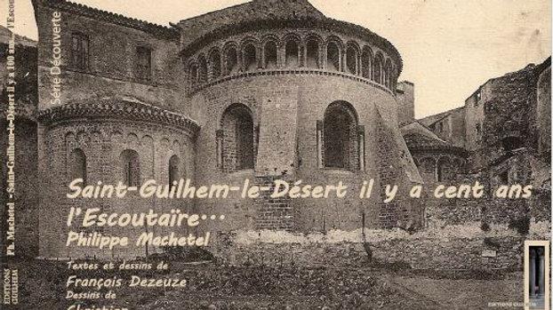 Saint-Guilhem-le-Désert, il y a cent ans : l'Escoutaïre