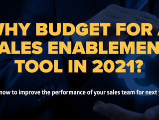 Why Budget for a Sales Enablement Tool in 2021?