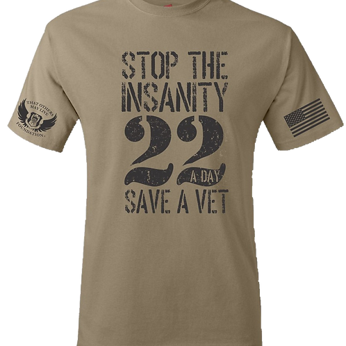 Stop the Insanity 22 a day Save A Vet
