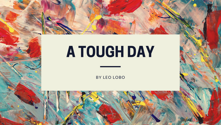 A Tough Day