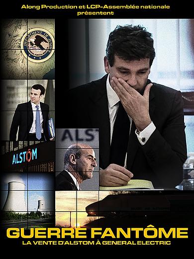 Affiche de Guerre fantôme : la vente d'Alstom à General Electric réalisé par Davd Gendreau et Alexandre Leraître