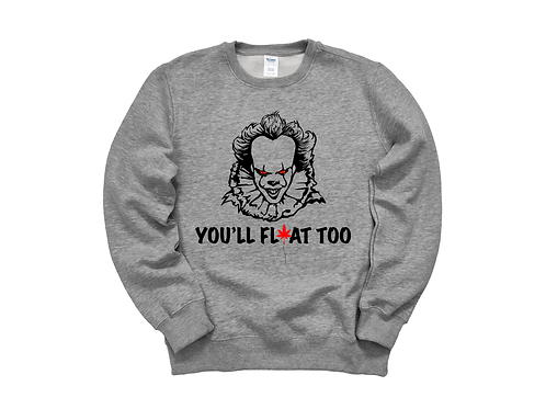 You'll Float Too! Long Sleeve