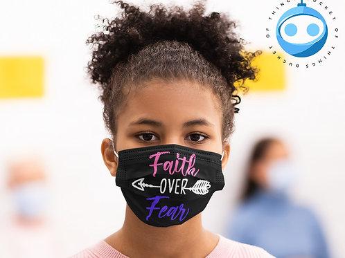 Faith Over Fear 2 Layer Face Mask