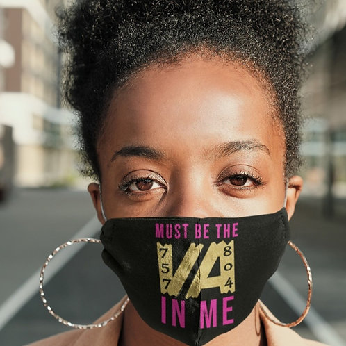 Women's  Must Be The VA In Me Face Mask!