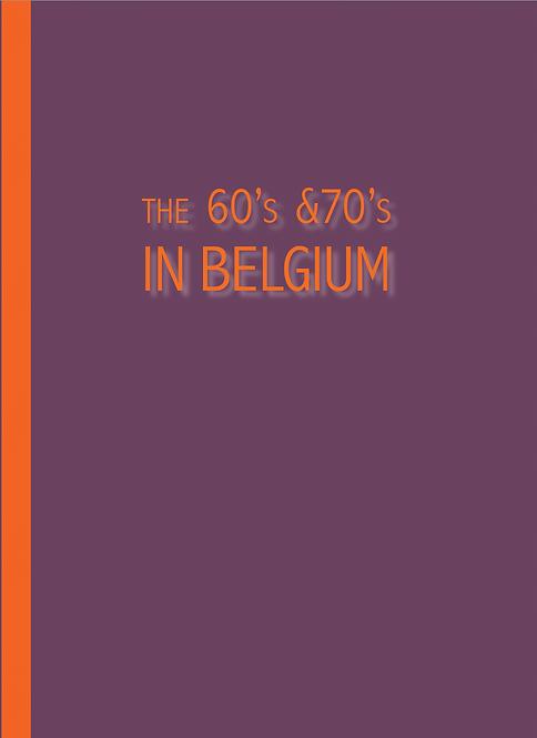 The 60's & 70's in Belgium