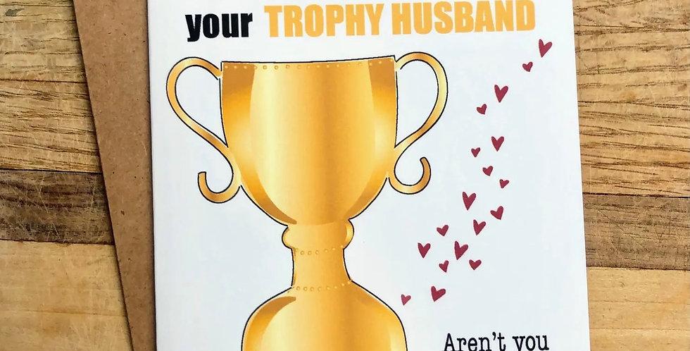 Greeting Card Trophy Husband