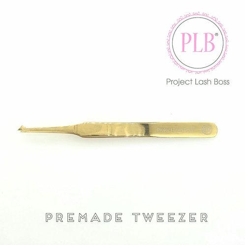 Premade Tweezer