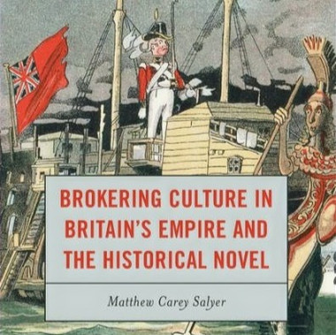Brokering Culture in Britain's Empire and the Historical Novel