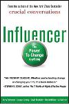 The Influencer by Joseph Grenny, Kerry Patterson, David Maxfield, Ron McMillan, & Al Switzler