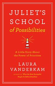 Juliet's School of Possibilities by  Laura Vanderkam
