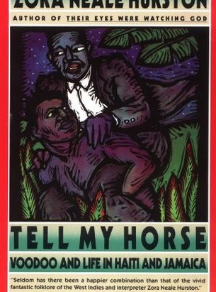 """Hurston's """"Tell My Horse"""" Sparks More Questions About Vodou"""