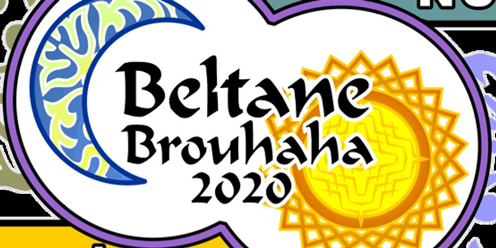 Beltane Brouhaha 2020