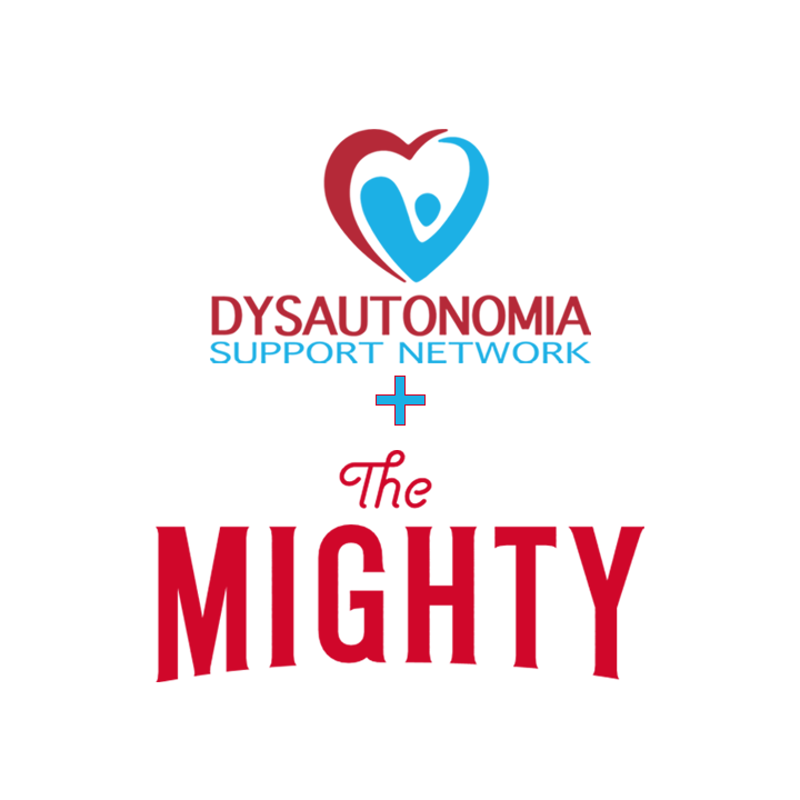 Dysautonomia Support Network + The Mighty
