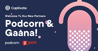 Podcorn and Gaana - Captivate.png
