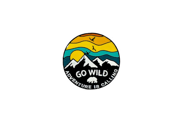"Pin ""Go wild adventure is calling"""