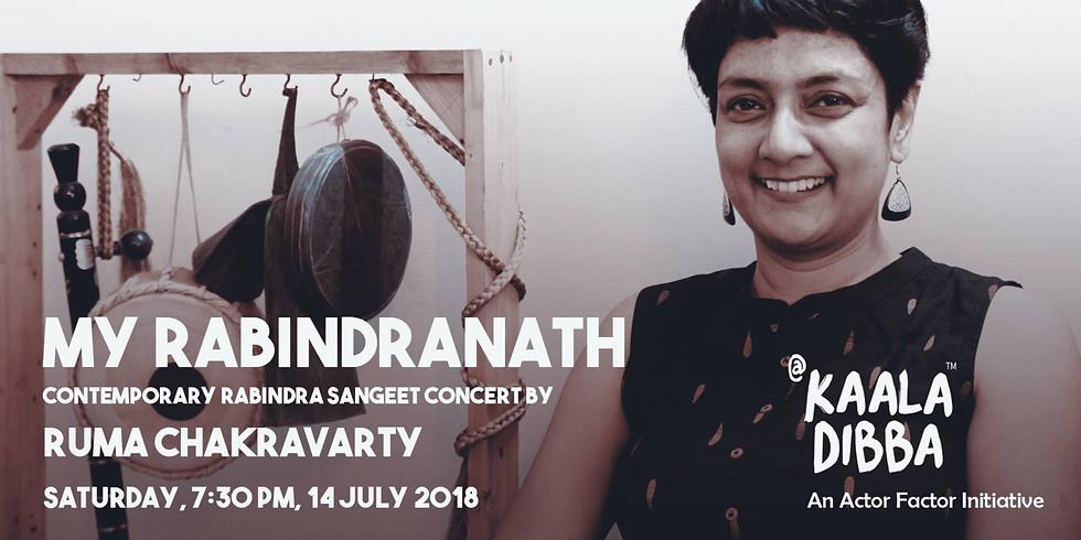 My Rabindranath: Contemporary Rabindra Sangeet Concert