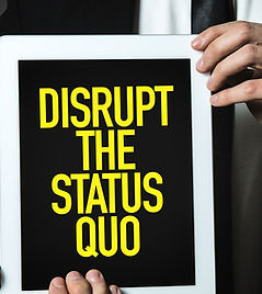 Disrupt Status Quo.jpg
