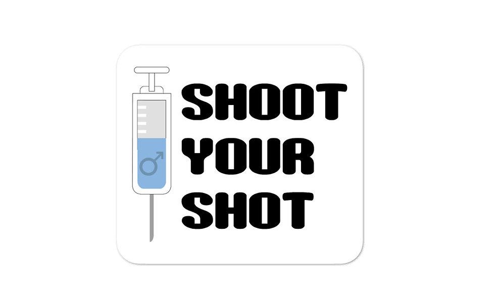 """Shoot Your Shot"" (FtM) sticker"