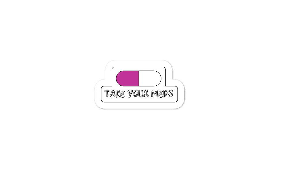 """""""Take Your Meds"""" sticker (pink)"""