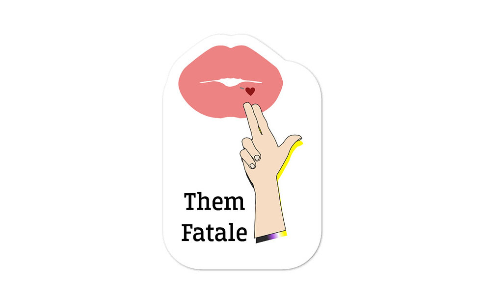 """Them Fatale"" sticker"