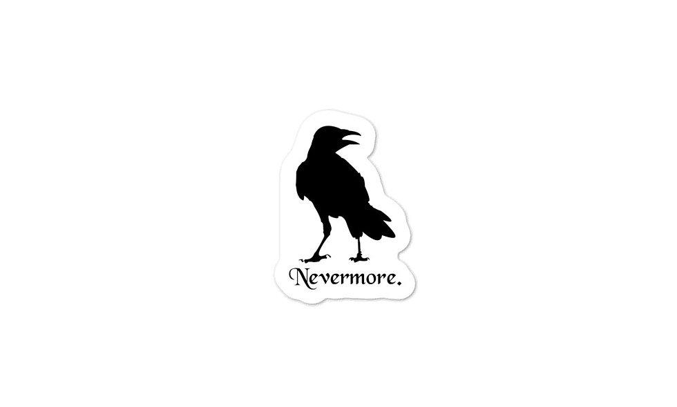 """""""Nevermore"""" sticker"""