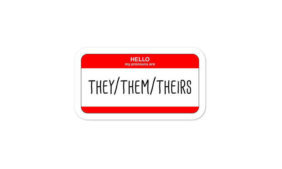 """""""They/Them/Theirs"""" sticker"""