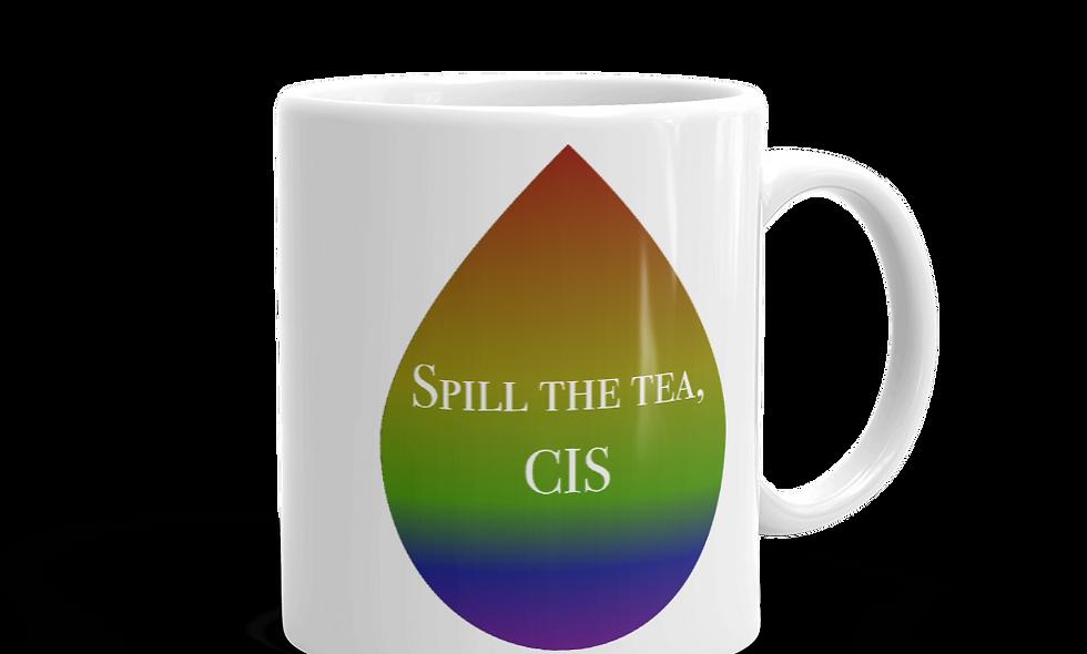"""""""Spill the Tea, Cis"""" mug (Left-handed)"""