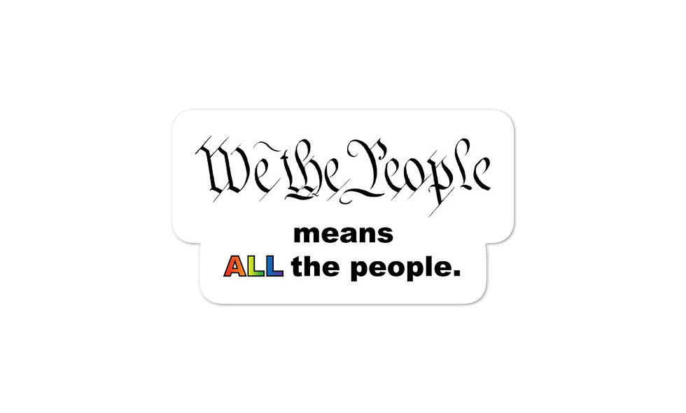 """We the People -- LGBTQ+"" sticker"