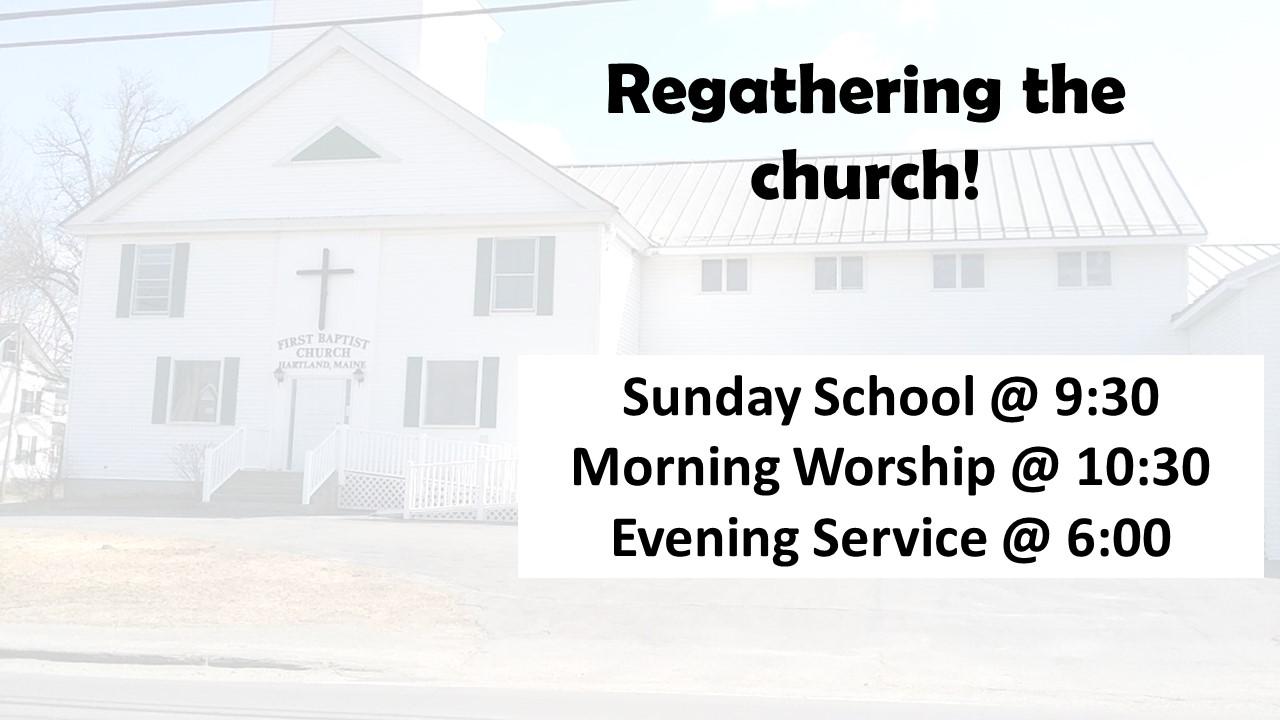 Regathering the church