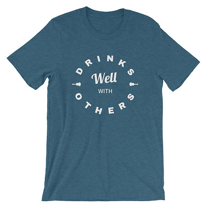 """""""Drinks Well With Others"""" T-Shirt Deep Teal"""