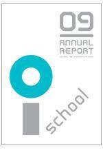 「イノベーションの学校」東京大学i.schoolアニュアルレポート完成~ 2010年もプログラムが満載です