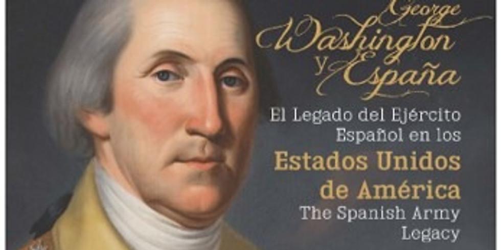 George Washington y España. Una Legado Desconocido