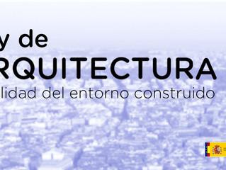 La Ley de Calidad de la Arquitectura y Entorno Construido