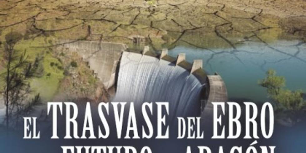 Presentación del libro: El Trasvase del Ebro y el futuro de Aragón