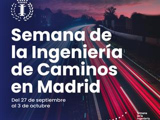Semana de la Ingeniería de Caminos en Madrid, del 27 de septiembre al 3 de octubre