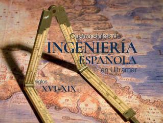 """Presentación del libro """"Cuatro Siglos de Ingeniería: siglos XVI-XIX"""