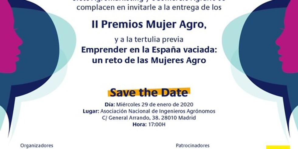 II Premios Mujer Agro, y a la tertulia previa Emprender en la España vaciada: un reto de las Mujeres Agro