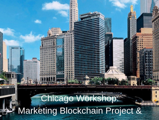 "Chicago Workshop ""Marketing Blockchain Projects and Raising International Investments"" Dec"