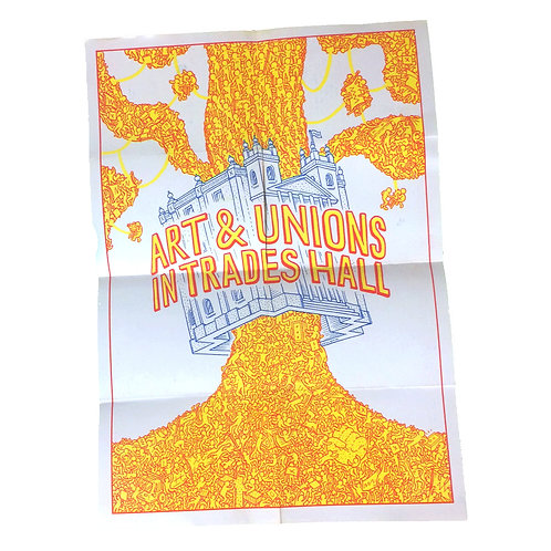 'Art & Unions in Trades Hall' poster split zine