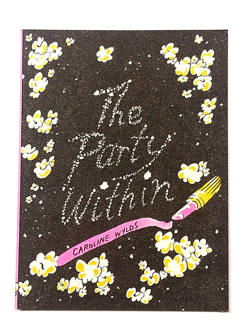 The Party Within by Caroline Wylds