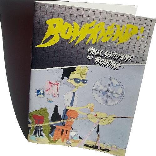 'Boyfriend: Magic, Sentiment & Bondage' by Michael Hawkins