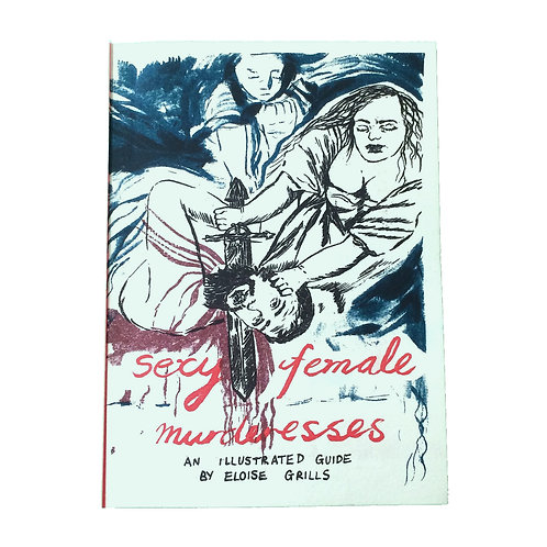 'Sexy Female Murderesses' by Eloise Grills