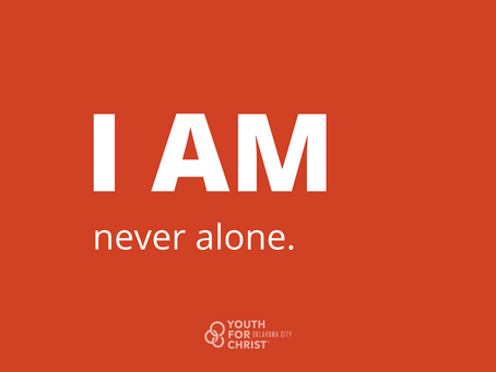 I am never alone.