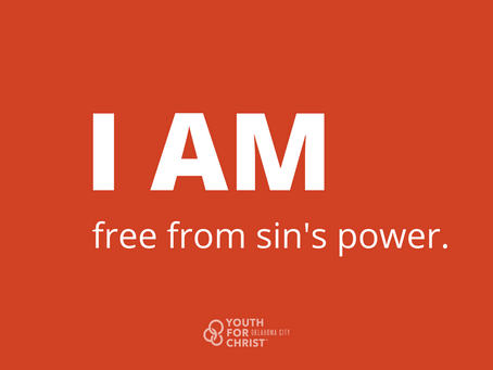 I am free from sin's power.