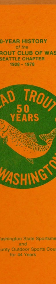 Steelhead Torut Club 50 Yr History